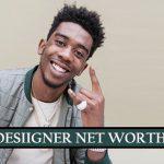 DESIIGNER Net Worth