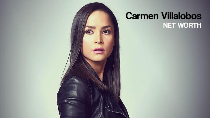 Carmen Villalobos Net Worth