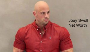 Joey Swoll Net Worth