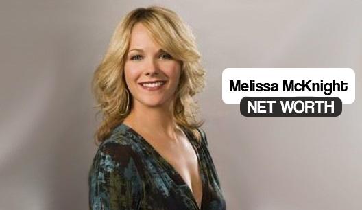 Melissa McKnight Net Worth