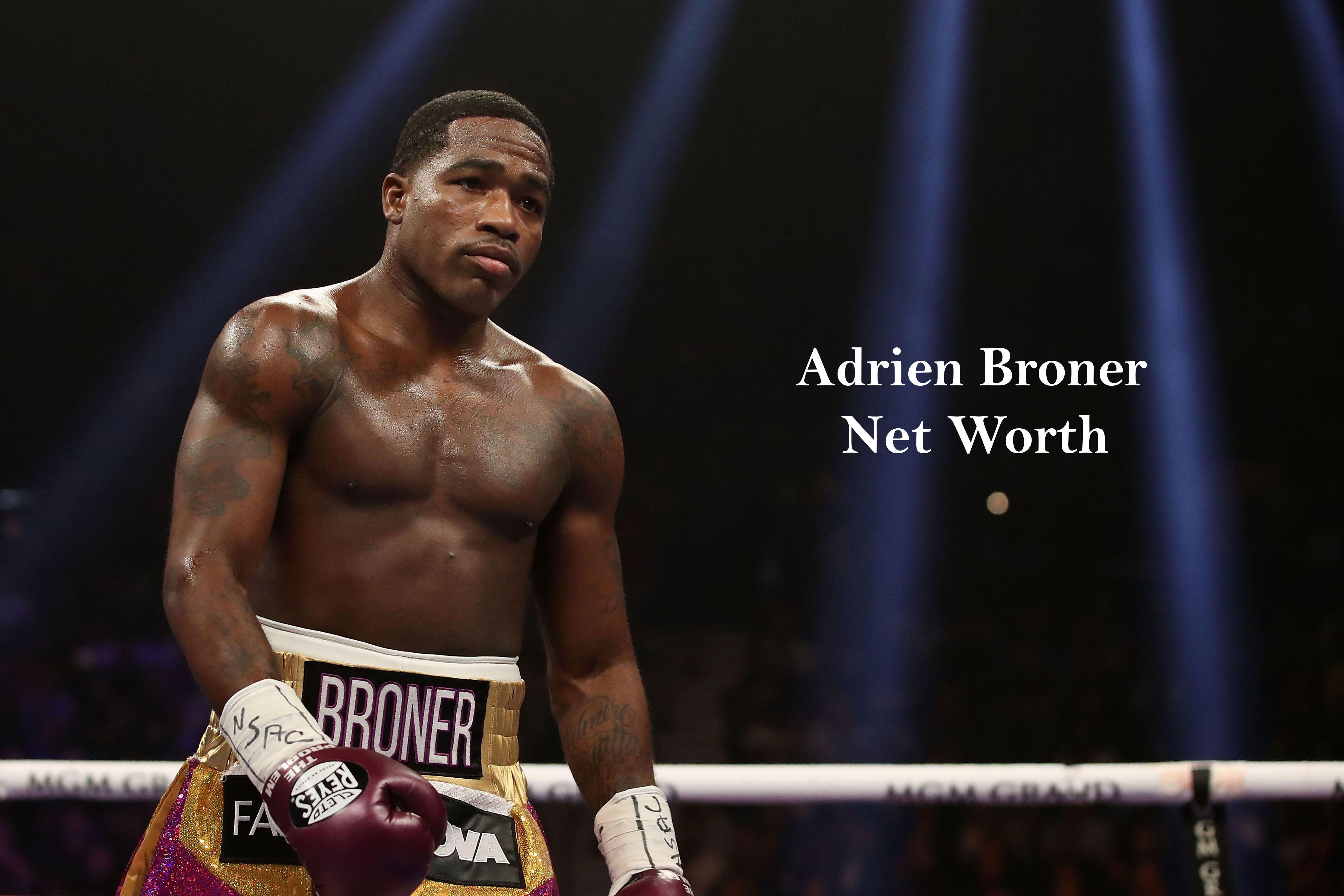 Adrien Broner Net Worth