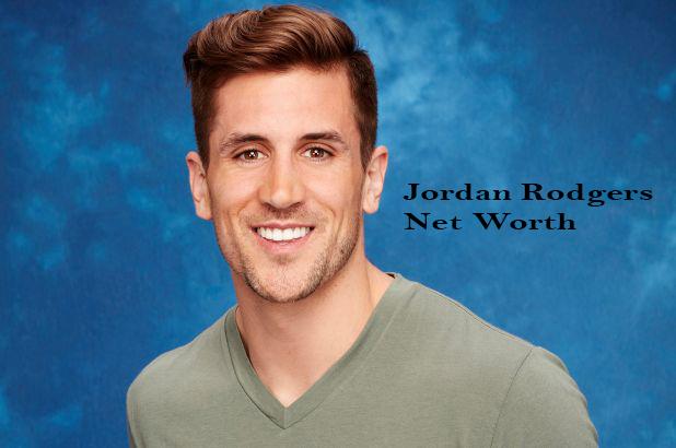 Jordan Rodgers Net Worth