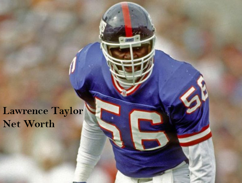 Lawrence Taylor Net Worth