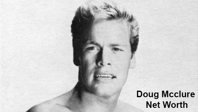 Doug Mcclure Net Worth