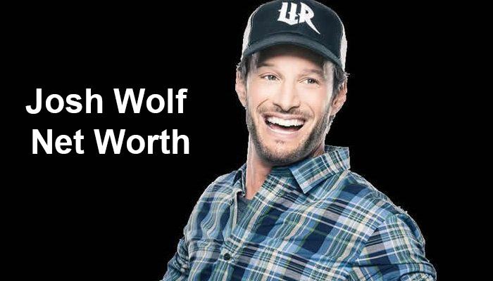 Josh Wolf Net Worth