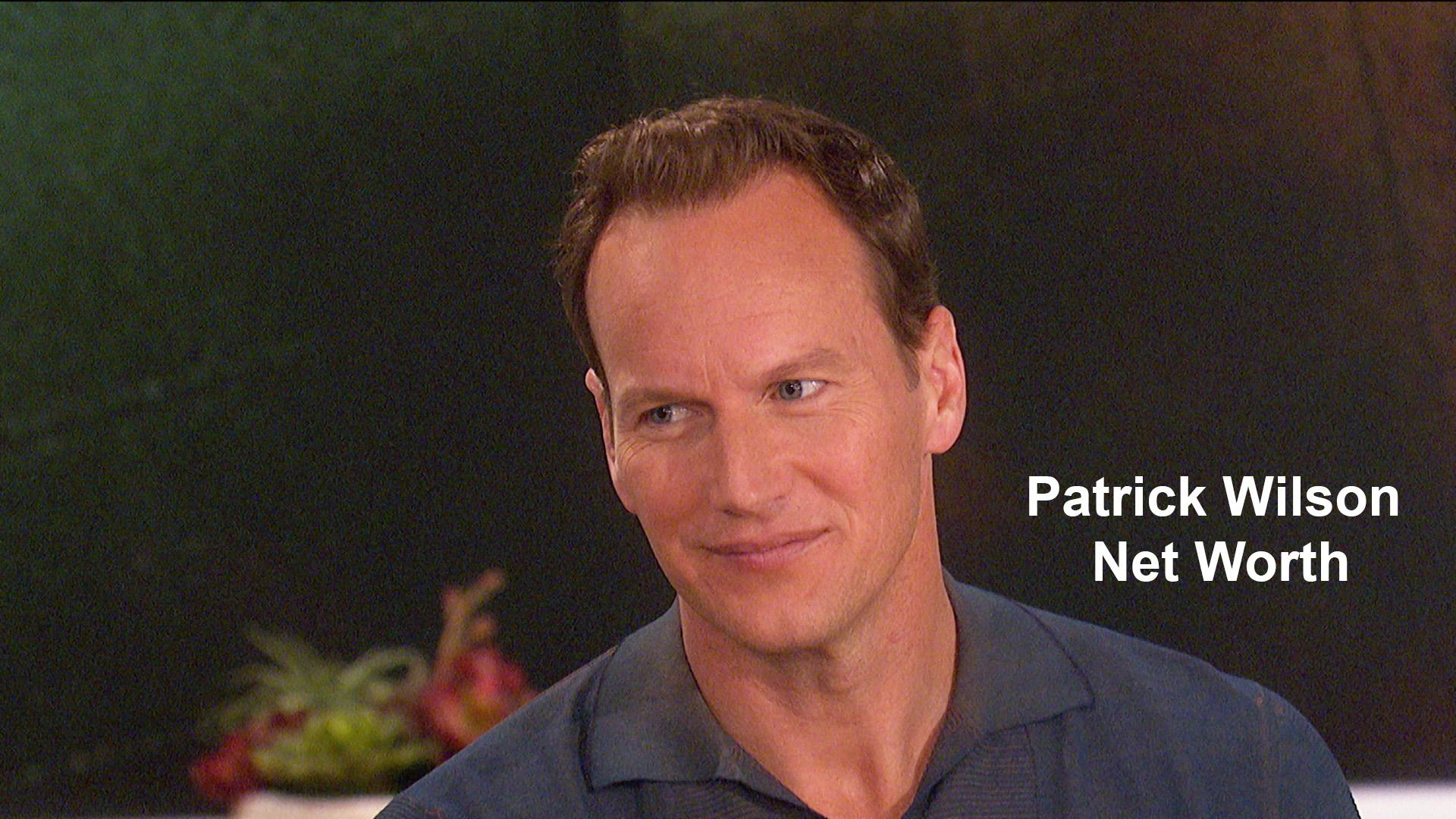 Patrick Wilson Net Worth