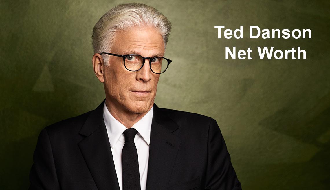 Ted Danson Net Worth