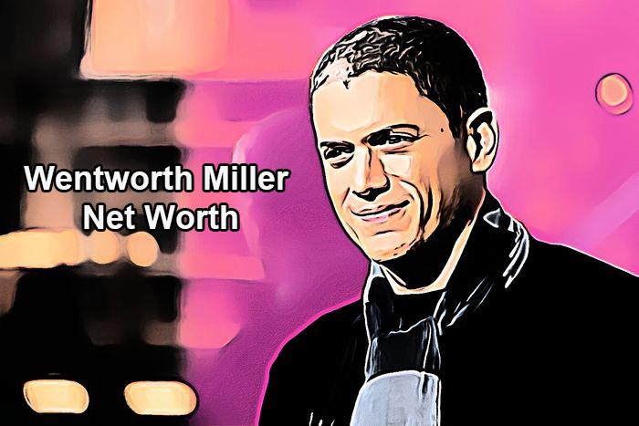Wentworth Miller Net Worth