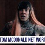Tom MacDonald Net Worth