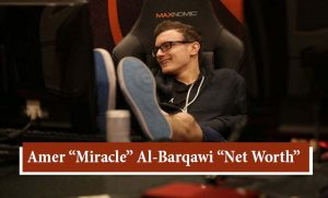"Amer ""Miracle"" Al-Barqawi Net Worth"