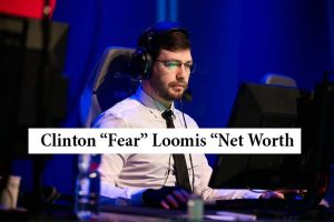 "Clinton ""Fear"" Loomis Net Worth"