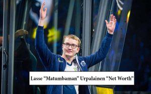 "Lasse ""Matumbaman"" Urpalainen Net Worth"