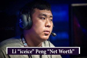 "Li ""iceice"" Peng Net Worth"