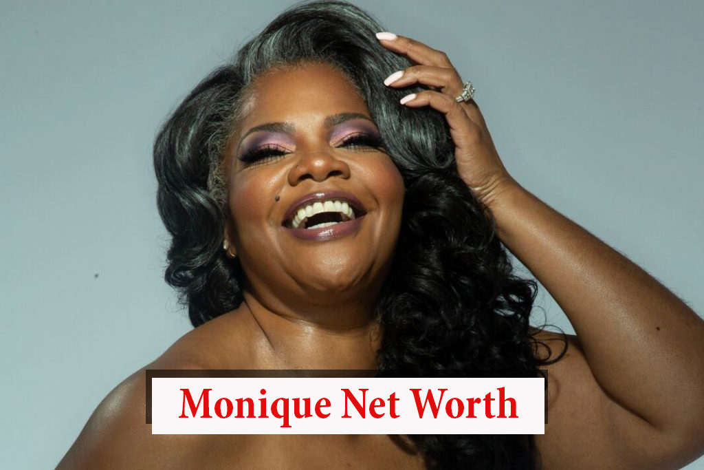Monique Net Worth