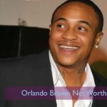Orlando Brown Net worth