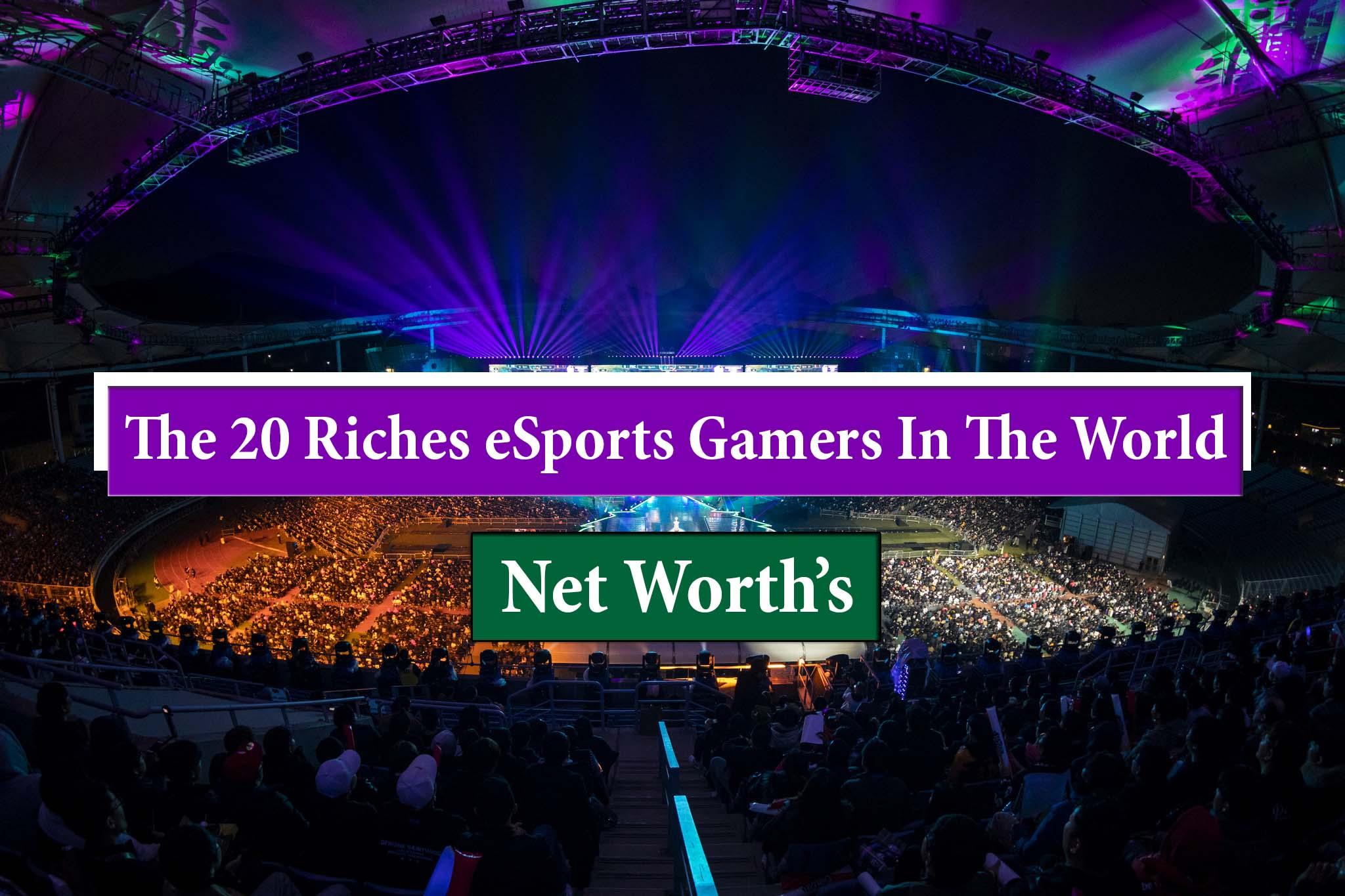 20 Richest eSports Gamers