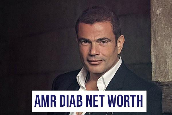 Amr Diab Net Worth
