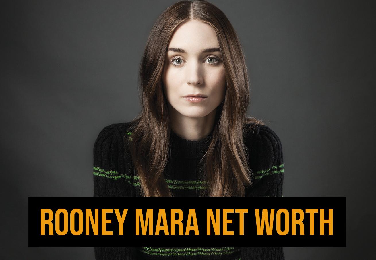 Rooney Mara Net Worth