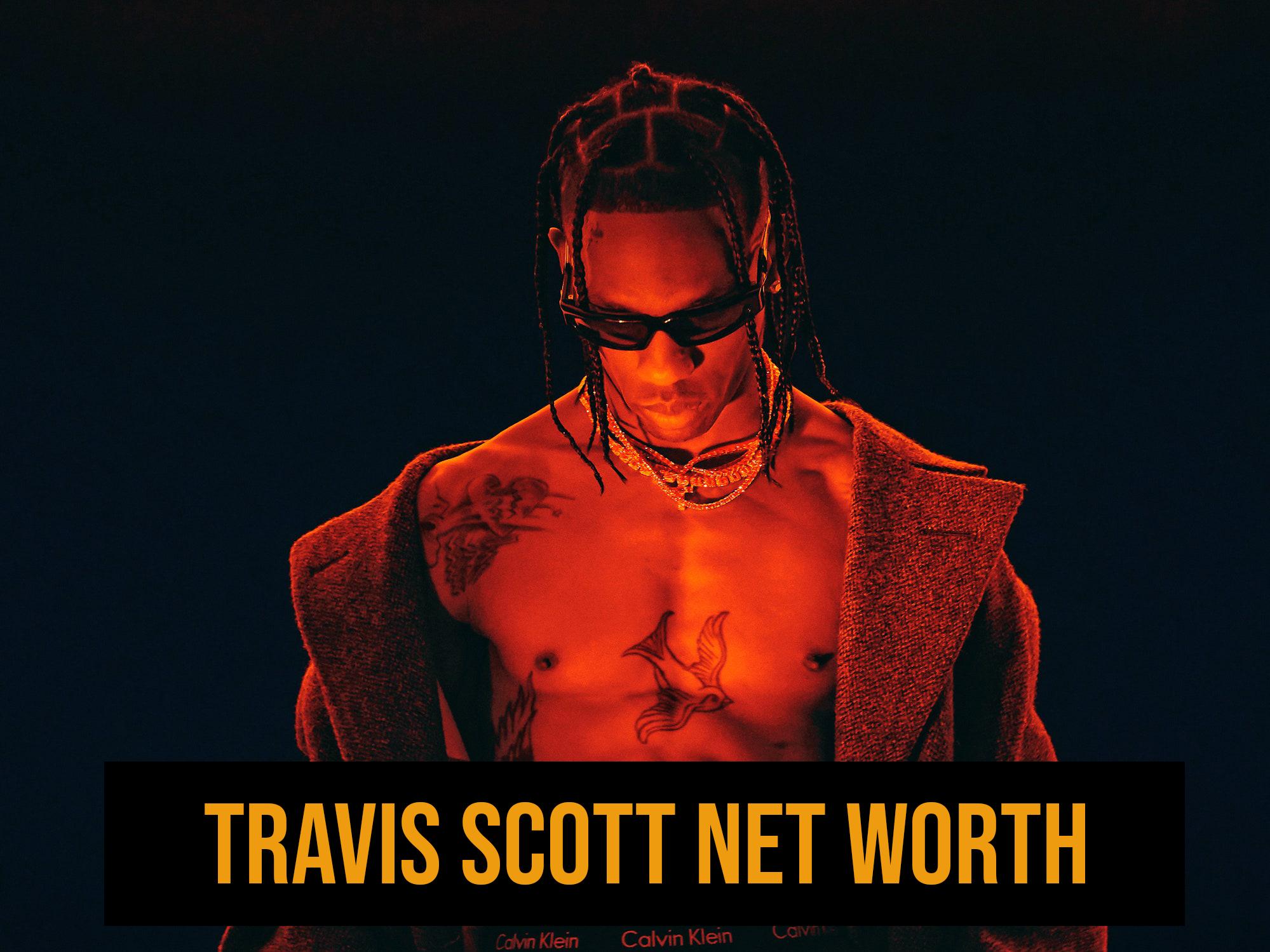 Travis Scott Net Worth