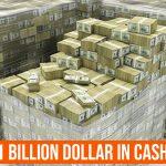 1 Billion Dollar In Cash