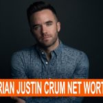 Brian Justin Crum Net Worth
