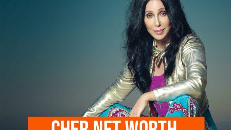 Cher Net Worth