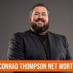 Conrad Thompson Net Worth