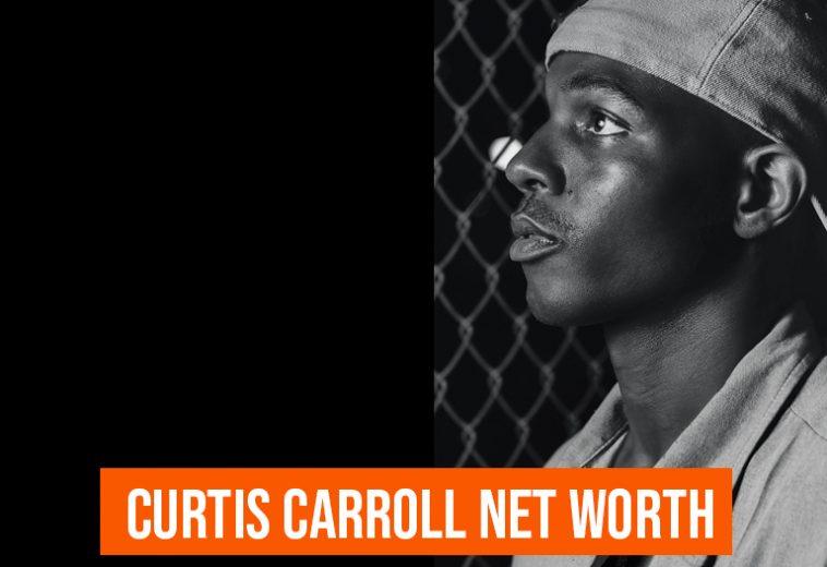 Curtis Carroll Net Worth