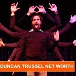Duncan Trussell net worth