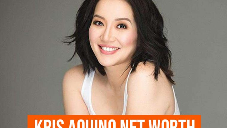 Kris Aquino Net Worth