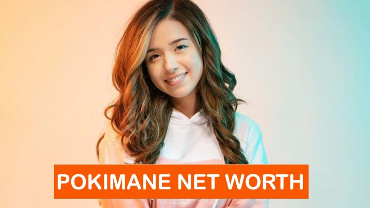 POKIMANE NET WORTH