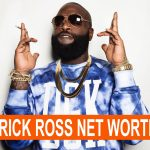 Rick Ross Net worth
