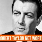 Robert Taylor Net Worth