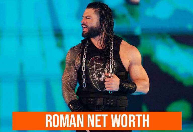 Roman Net Worth