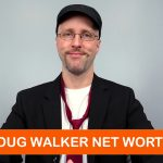 DOUG WALKER NET WORTH