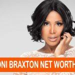 Toni Braxton Net Worth
