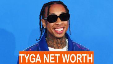 Tyga Net Worth