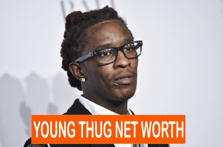 Young Thug Net Worth