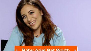 Baby Ariel net worth