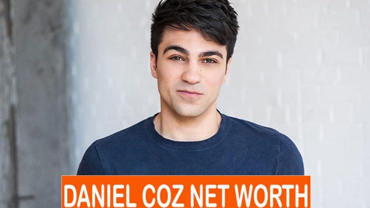 Daniel Coz NET WORTH