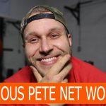 Furious Pete net worth