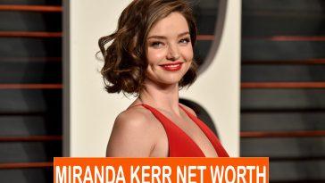 Miranda Kerr Net Worth