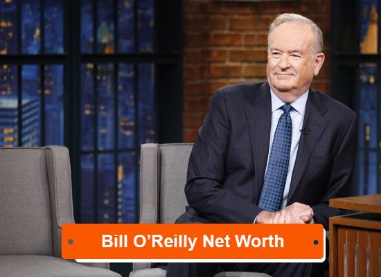 Bill O'Reilly Net Worth