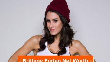 Brittany Furlan net worth