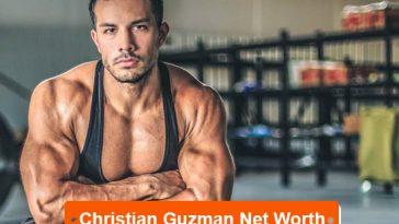 Christian Guzman Net worth