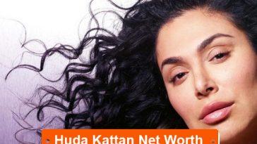 Huda Kattan net worth