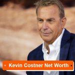 Kevin Costner Net Worth
