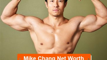 Mike Chang Net Worth