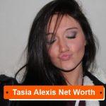 Tasia Alexis net worth