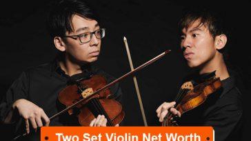 Two Set Voilin Net Worth